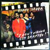 Zappa Frank -- I don't wanna get drafted (1)